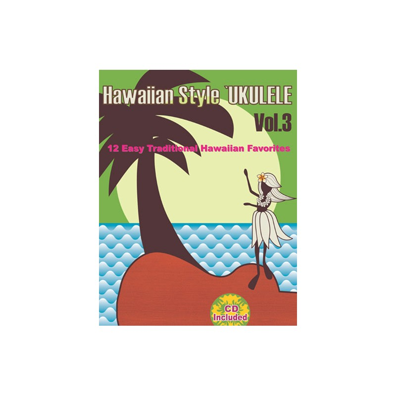 Hawaiian Style Ukulele Volume 3 Bookcd Set 0977408388 2000